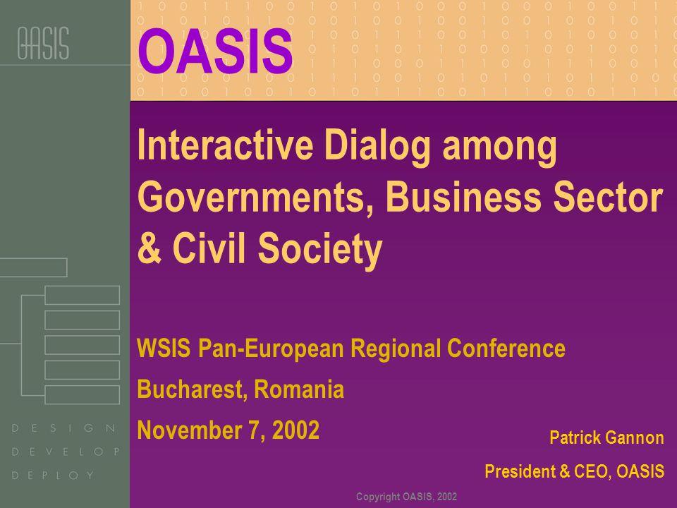 Copyright OASIS, 2002 Patrick J.
