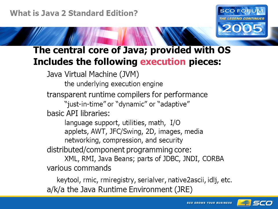 What is Java 2 Standard Edition.