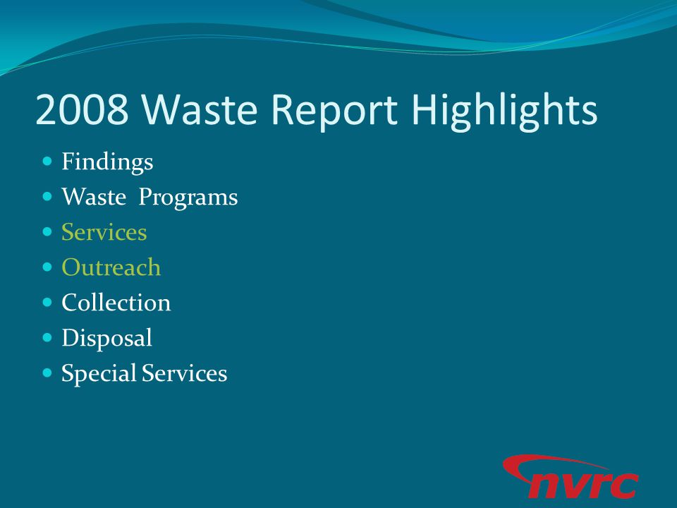 2008 Waste Report Highlights Findings Waste Programs Services Outreach Collection Disposal Special Services