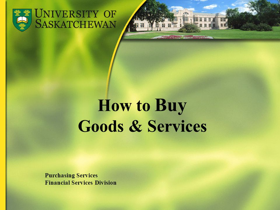 How to Buy Goods & Services Purchasing Services Financial Services Division