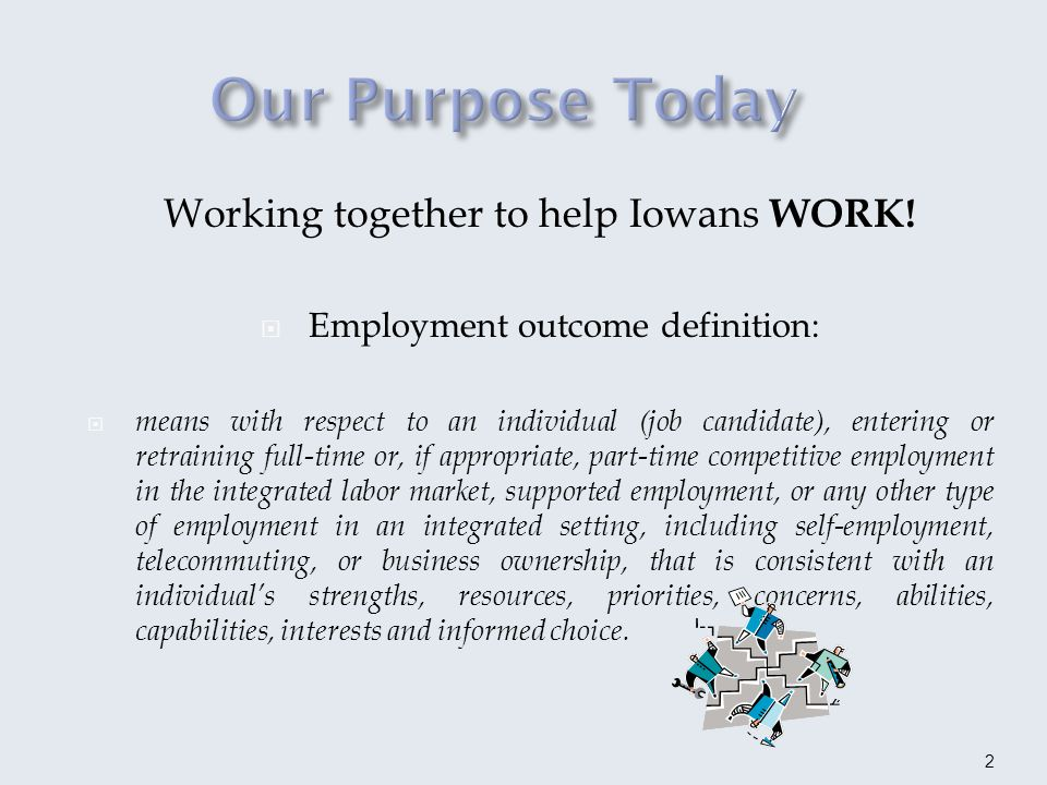 Working together to help Iowans WORK.