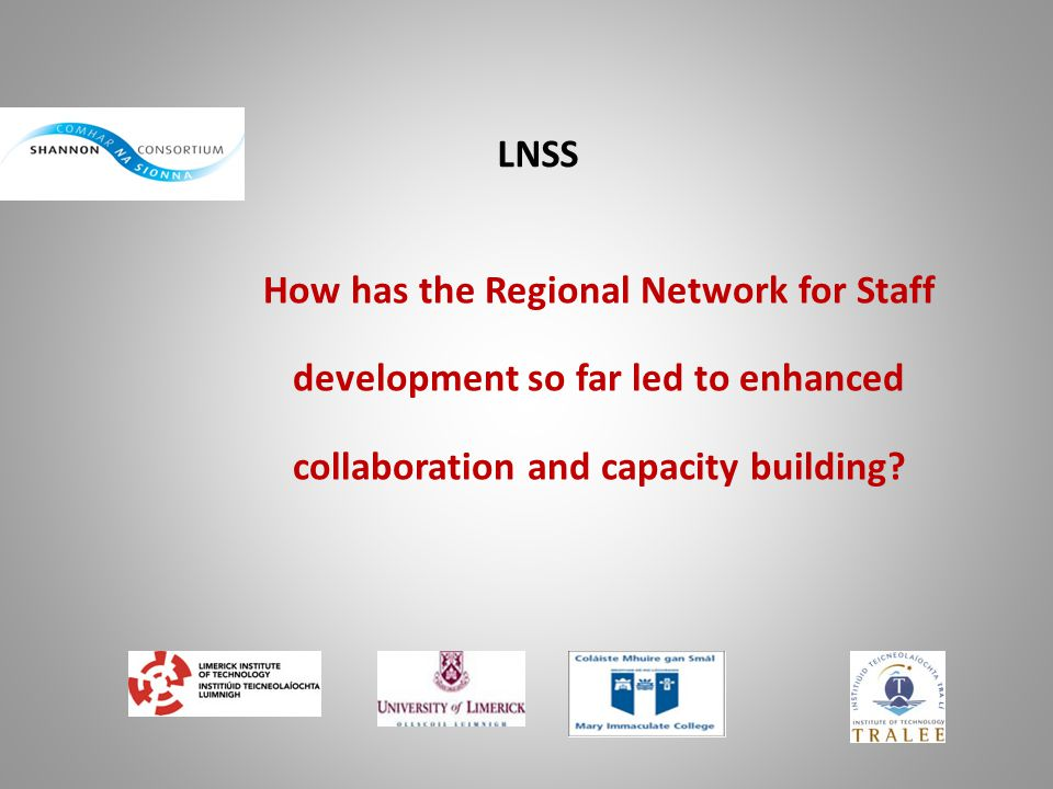 LNSS How has the Regional Network for Staff development so far led to enhanced collaboration and capacity building?
