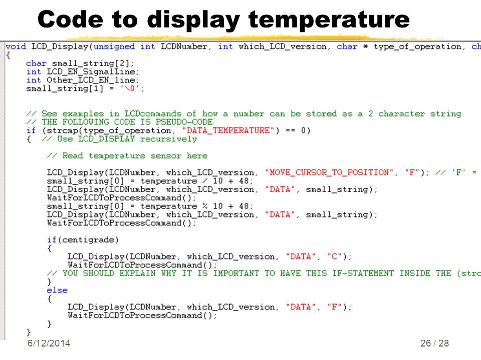 Code to display temperature 6/12/201426 / 28
