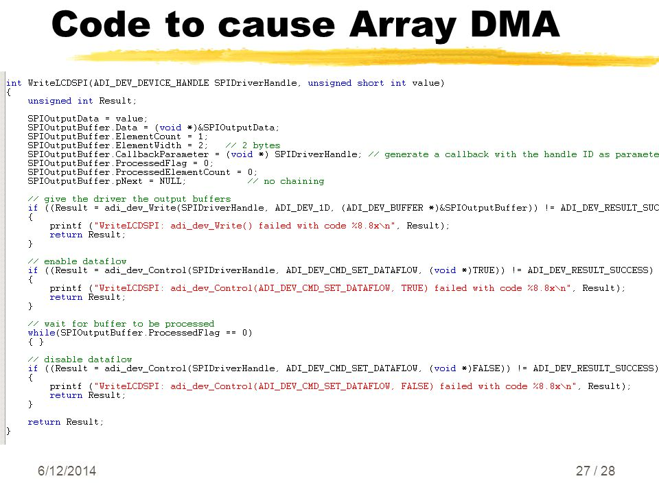 Code to cause Array DMA 6/12/ / 28