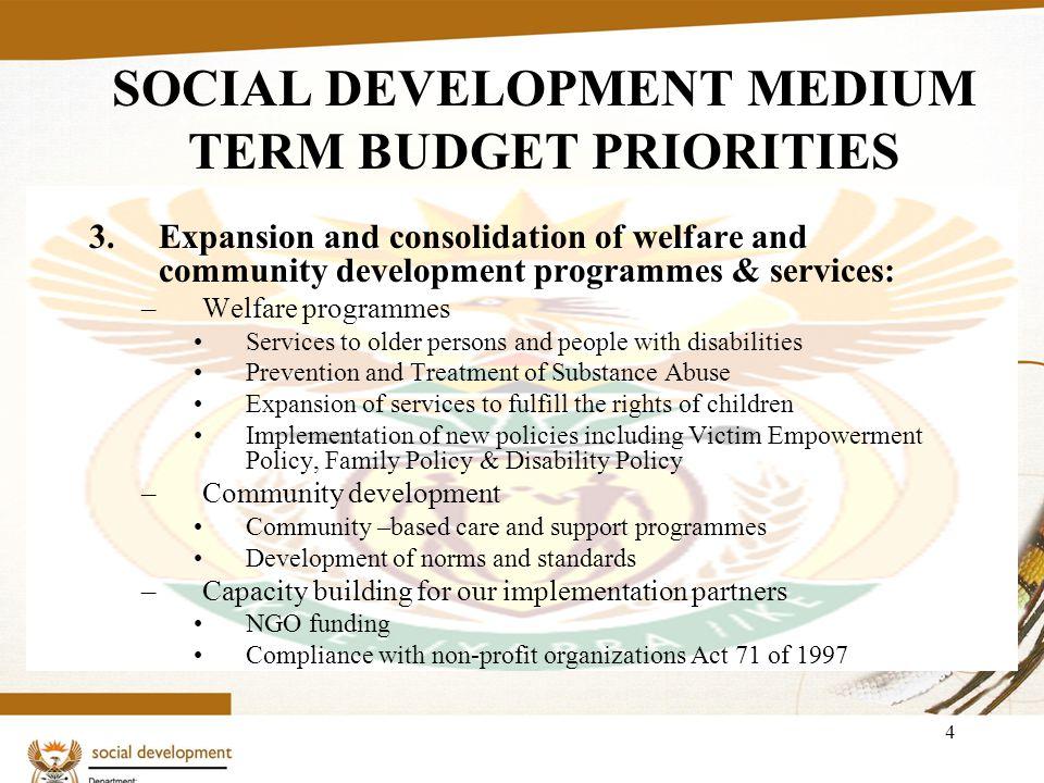 5 SOCIAL DEVELOPMENT MEDIUM TERM BUDGET PRIORITIES 4.Human Capital Development.