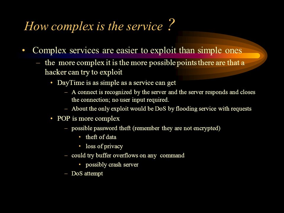 How complex is the service .