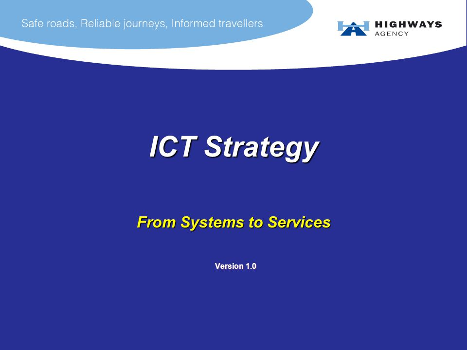 ICT Strategy From Systems to Services Version 1.0 Version 1.0