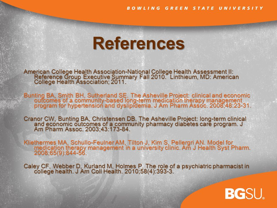 References American College Health Association-National College Health Assessment II: Reference Group Executive Summary Fall 2010.