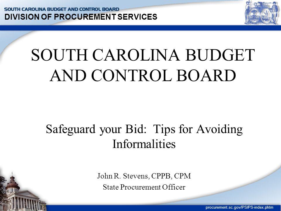 DIVISION OF PROCUREMENT SERVICES procurement.sc.gov/PS/PS-index.phtm Rejection of Individual Bids (cont.) D.