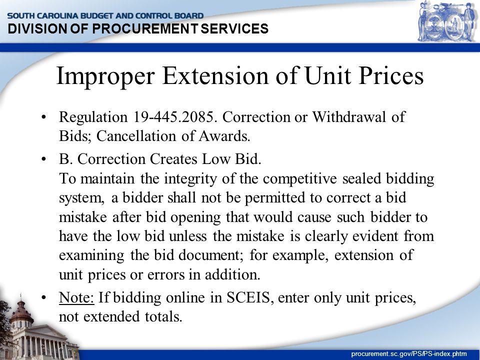 DIVISION OF PROCUREMENT SERVICES procurement.sc.gov/PS/PS-index.phtm Differences in Source Selection Methods See handout Clarifications vs.