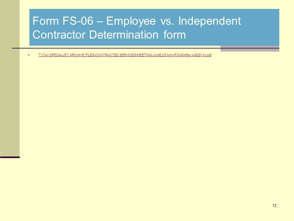 Form FS-06 – Employee vs.