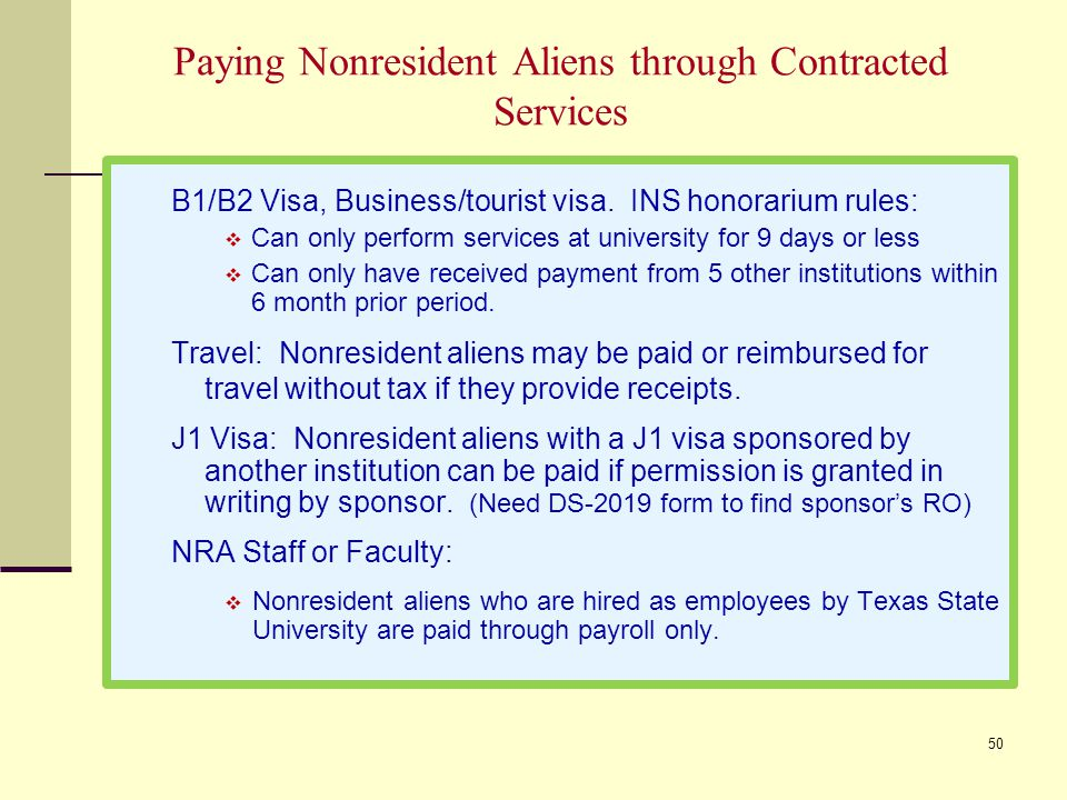 Paying Nonresident Aliens through Contracted Services B1/B2 Visa, Business/tourist visa.