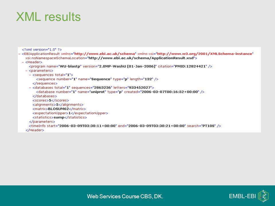 Web Services Course CBS, DK. XML results