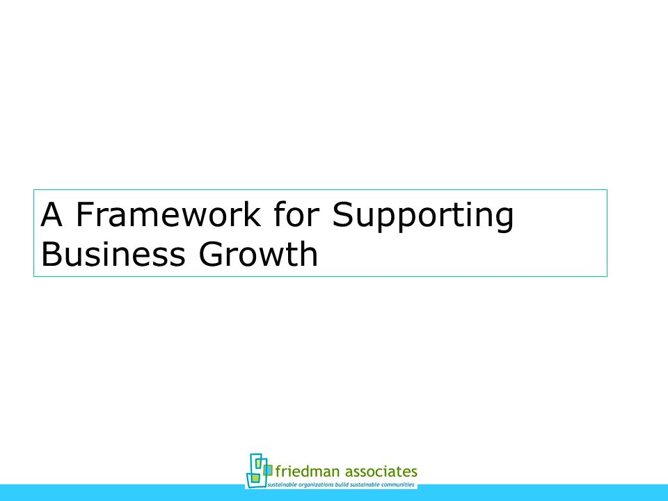 A Framework for Supporting Business Growth