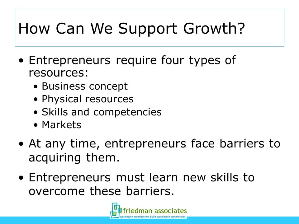 How Can We Support Growth.