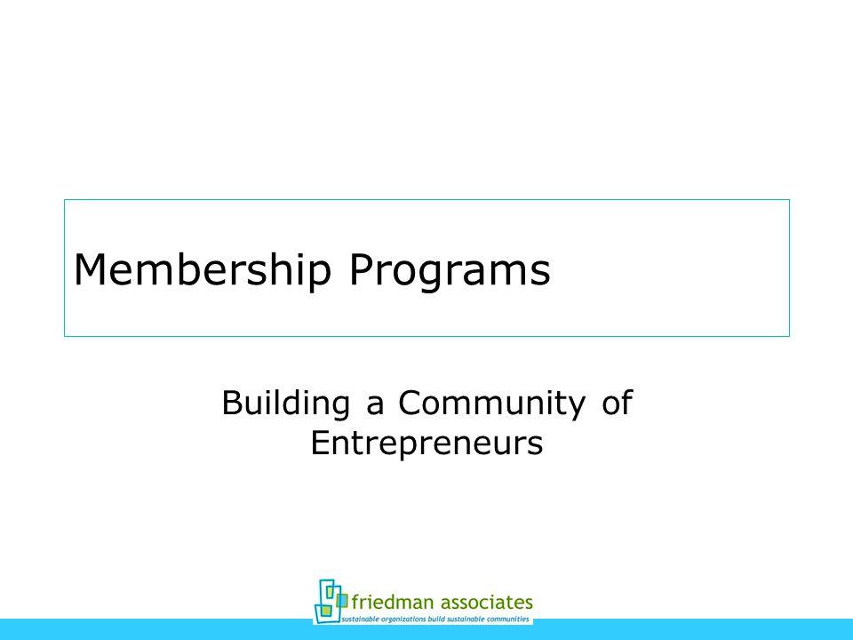 Membership Programs Building a Community of Entrepreneurs