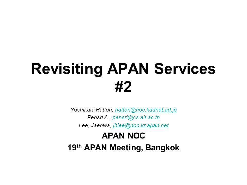 Now comes the detailed report of the APAN services relocation by APAN/APAN- JP NOC