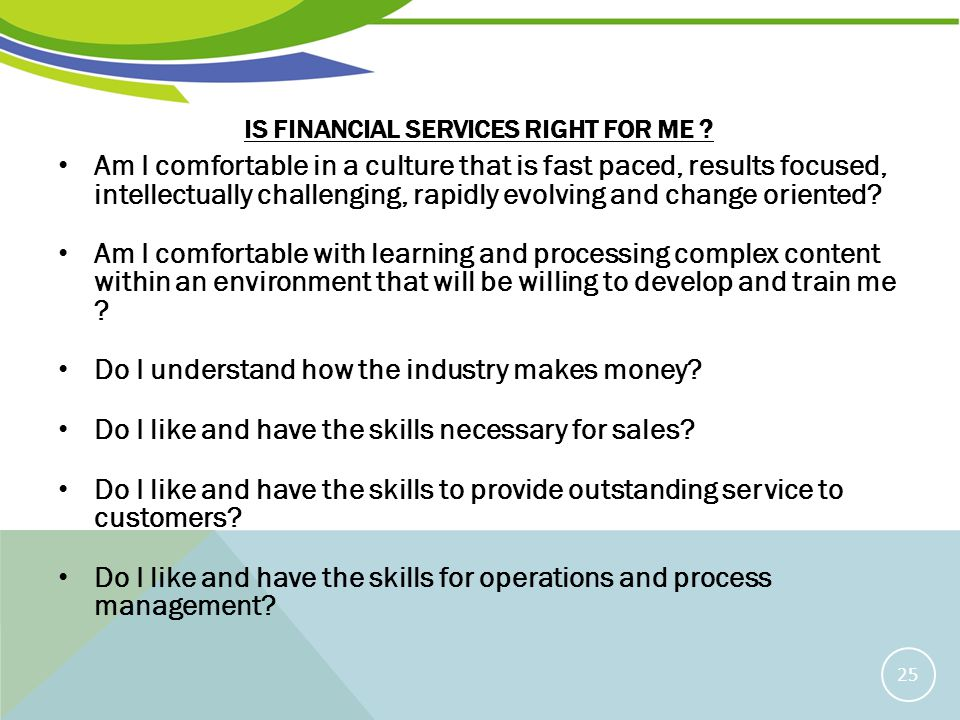 IS FINANCIAL SERVICES RIGHT FOR ME .