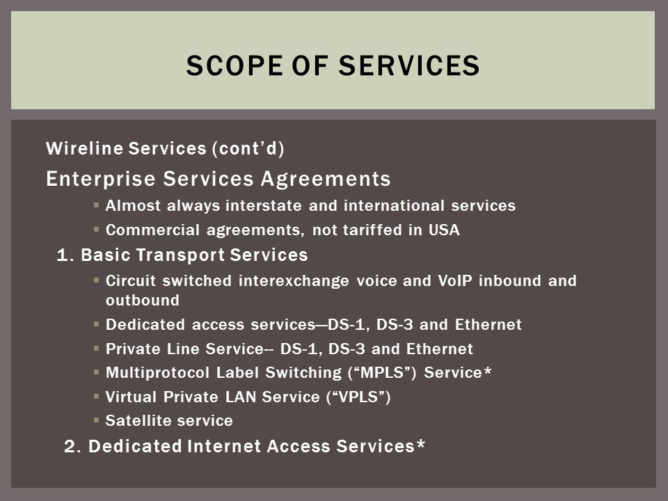 Services agreements are drafted by and for the carriers Separate Wireline and Wireless agreements Major components Master Agreement Schedules and Attachments On-line pricing, terms and conditionsAuthorized User Policies TERMS AND CONDITIONS WHATS REALLY IMPORTANT