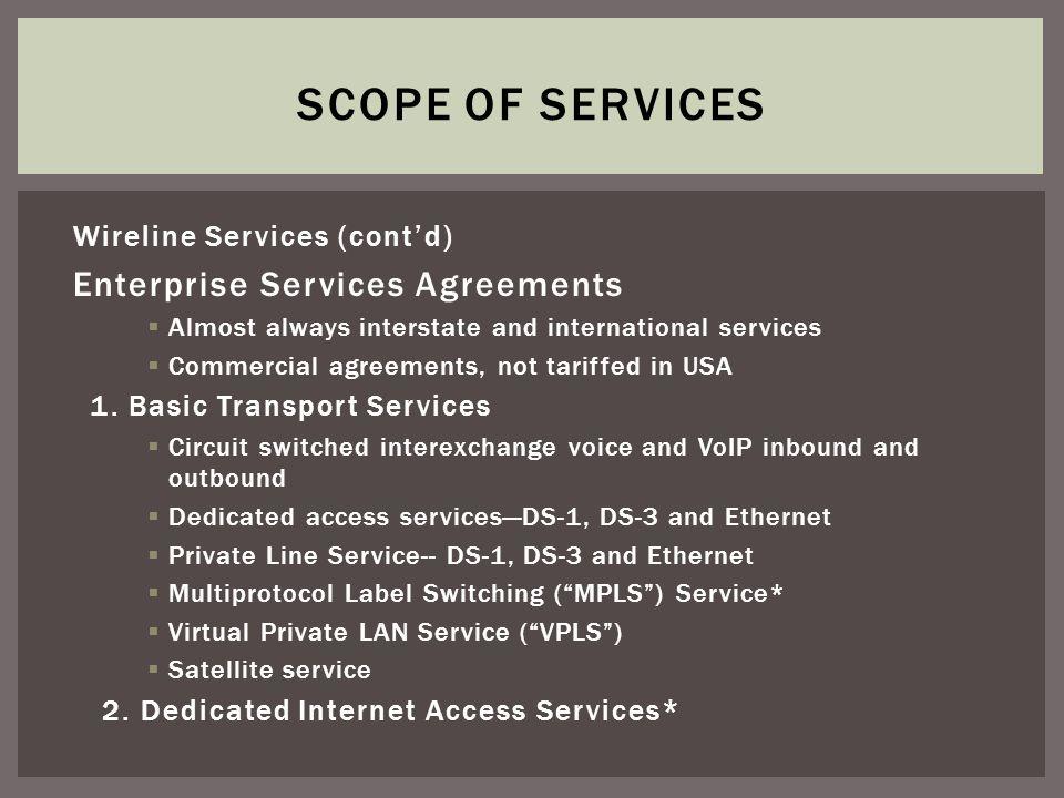 Wireline Services (Contd) Enterprise Services Agreements 3.
