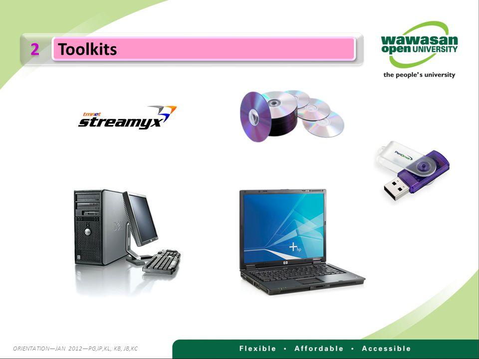 2 2 Toolkits ORIENTATIONJAN 2012PG,IP,KL, KB, JB,KC