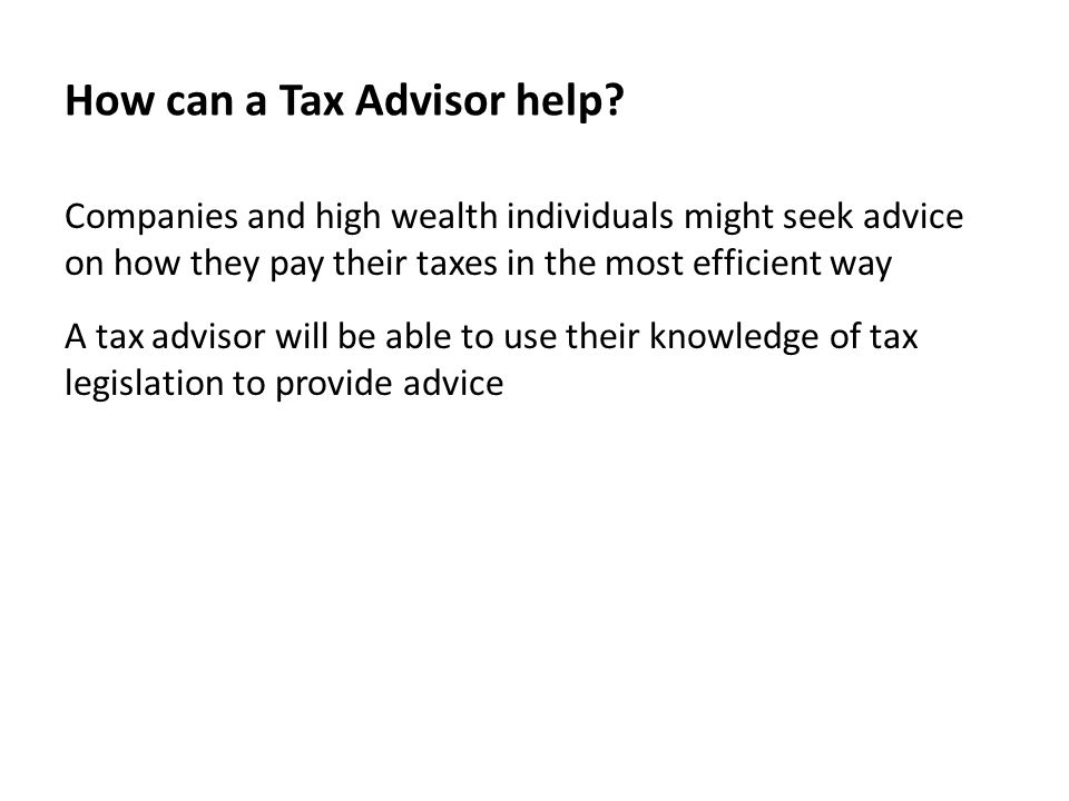 How can a Tax Advisor help.