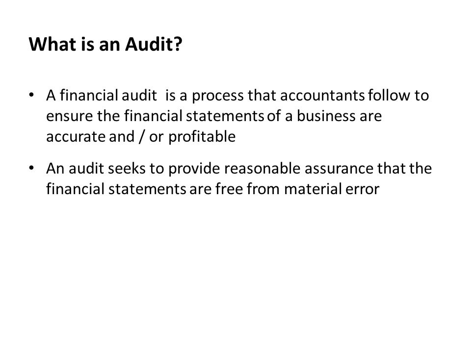 What is an Audit.