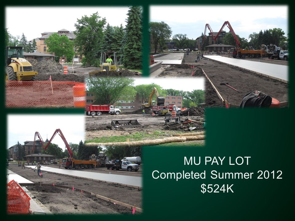 MU PAY LOT Completed Summer 2012 $524K