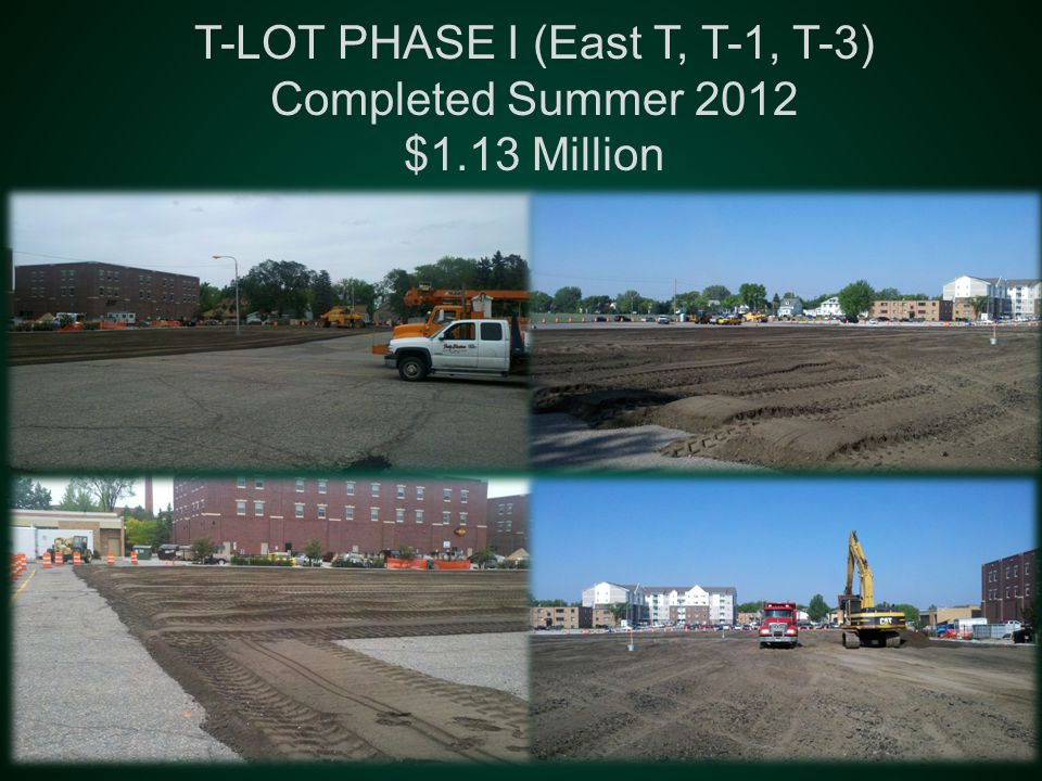T-LOT PHASE I (East T, T-1, T-3) Completed Summer 2012 $1.13 Million