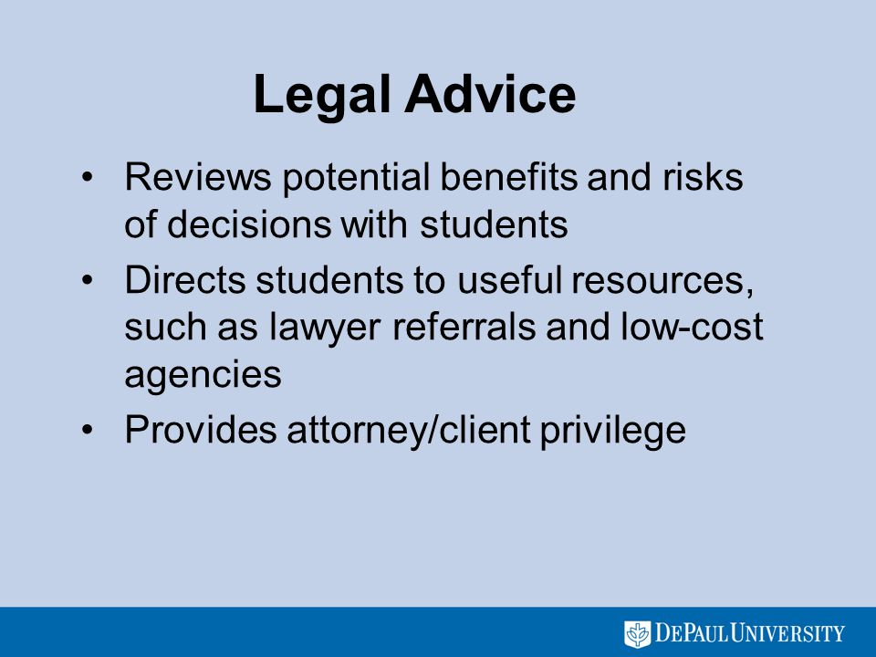 Limitations on Representation Croak Student Legal Services does not advise or represent any student in any type of dispute against DePaul University or any member of the DePaul community.