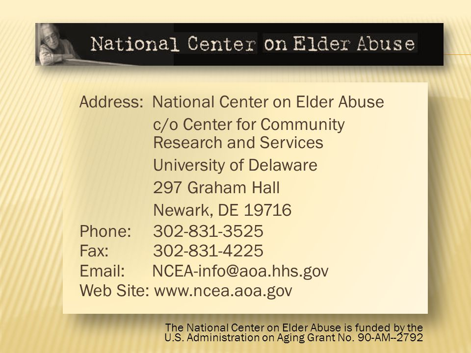 This training is a product of the National Center on Elder Abuse (NCEA), which is funded in part by the U.S.