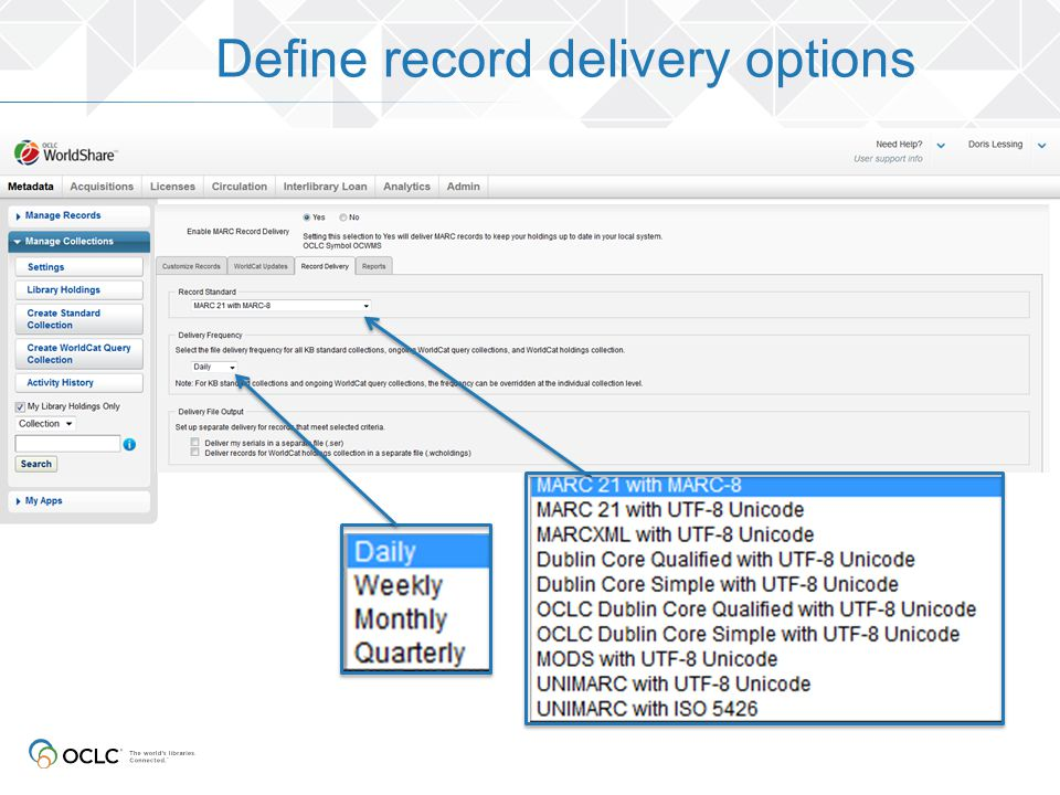 Define record delivery options
