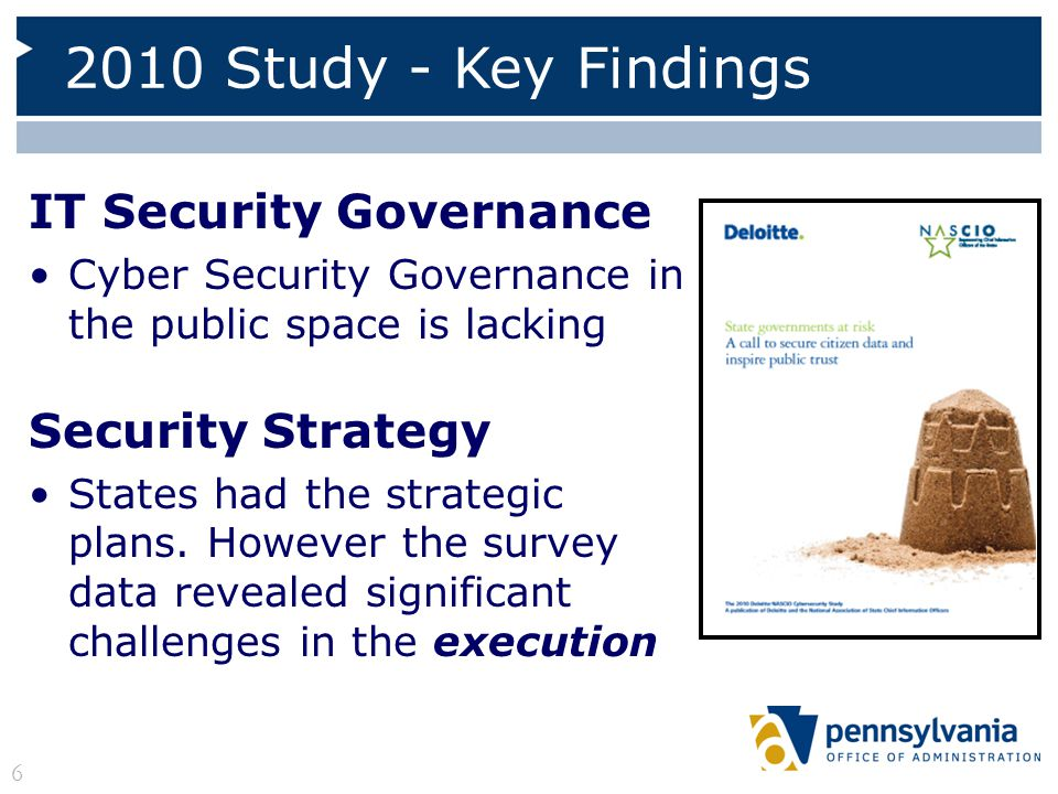 Budget State IT Security functions were significantly underfunded Not only that - Security budgets were in a dangerous downward trend, aggravated by economic conditions and competing state priorities 2010 Study - Key Findings 7