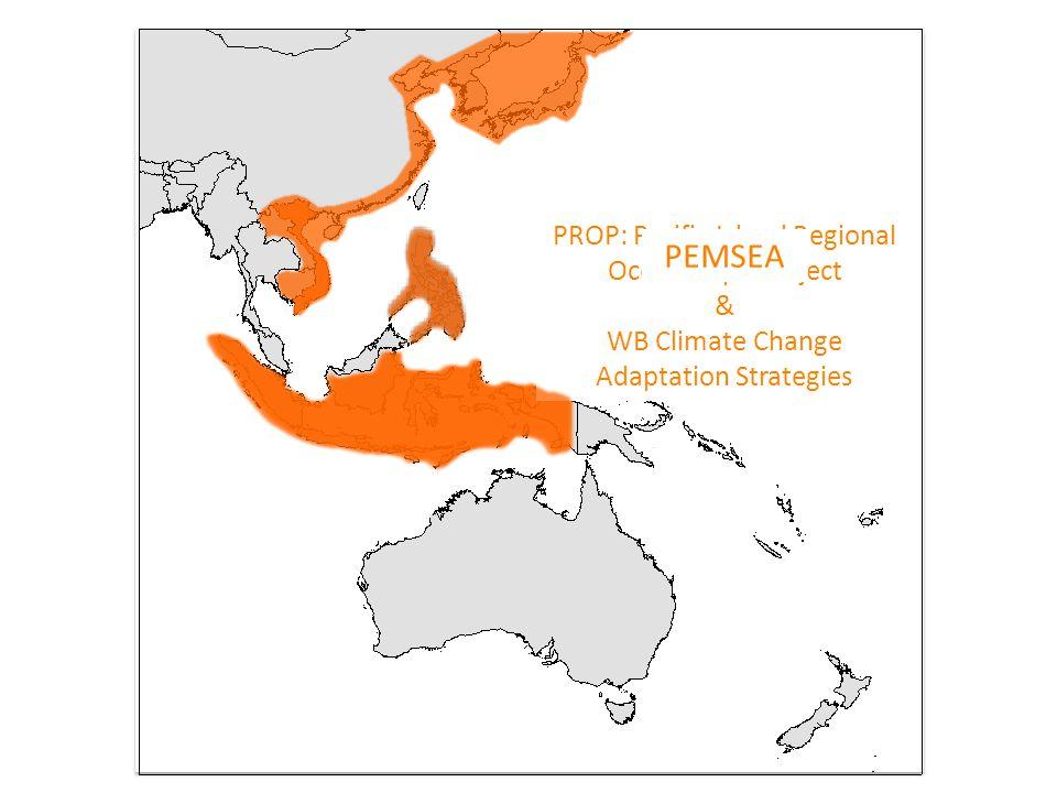 COREMAP PRDP & WAVES Coastal Resources for Sustainable Development PROP: Pacific Island Regional Oceanscape Project & WB Climate Change Adaptation Str