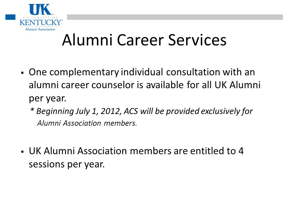 One complementary individual consultation with an alumni career counselor is available for all UK Alumni per year.