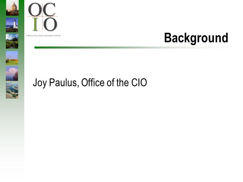 Background Joy Paulus, Office of the CIO