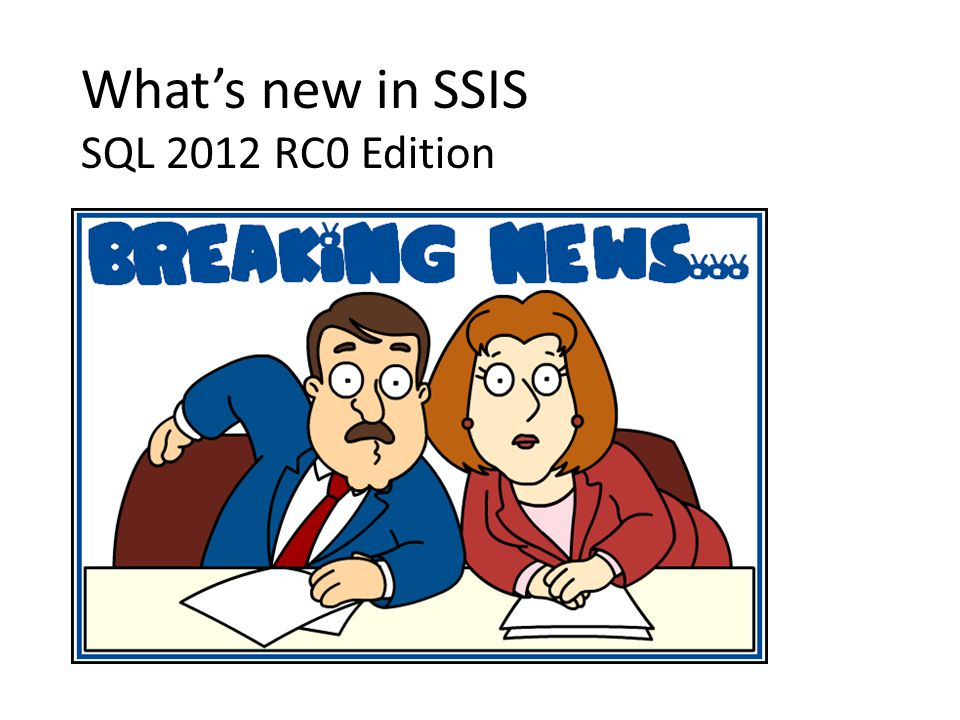 Whats new in SSIS SQL 2012 RC0 Edition