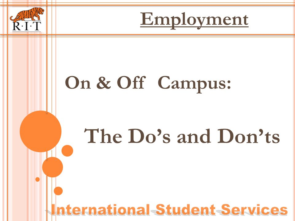 On & Off Campus: The Dos and Donts Employment