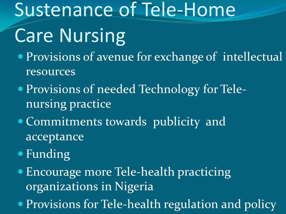 NEEDS OF TELE-NURSING TELE- NURSE AWEARNESS FUNDS CLIENTS TECHNOLOGY