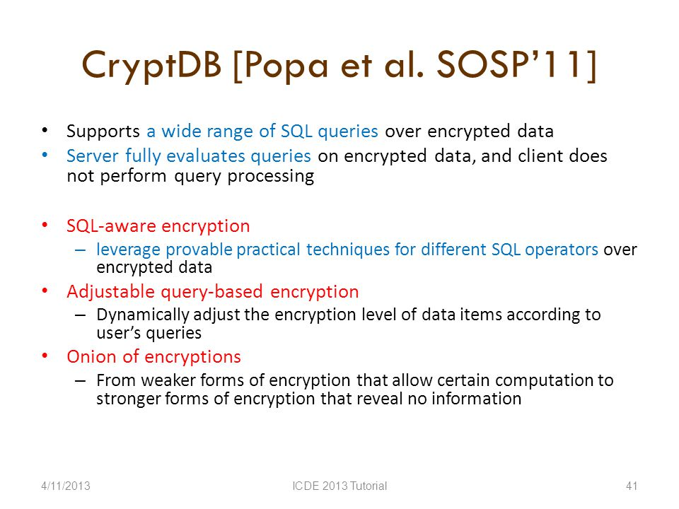 CryptDB [Popa et al.