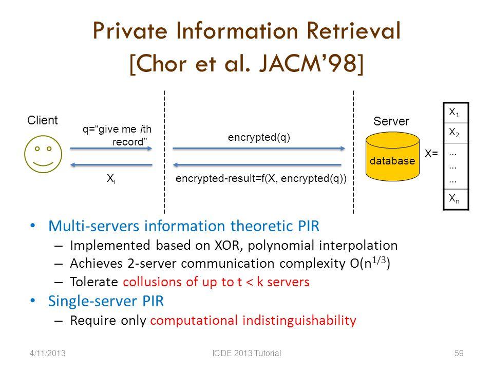 Private Information Retrieval [Chor et al.