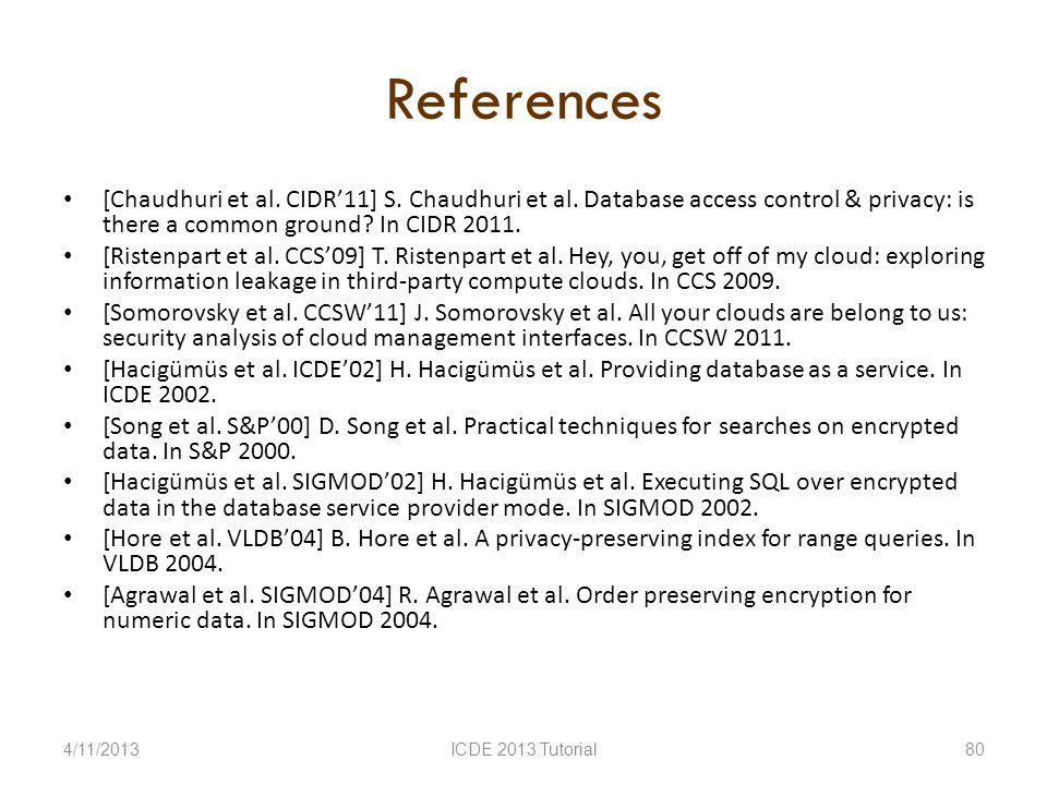 References [Chaudhuri et al. CIDR11] S. Chaudhuri et al.