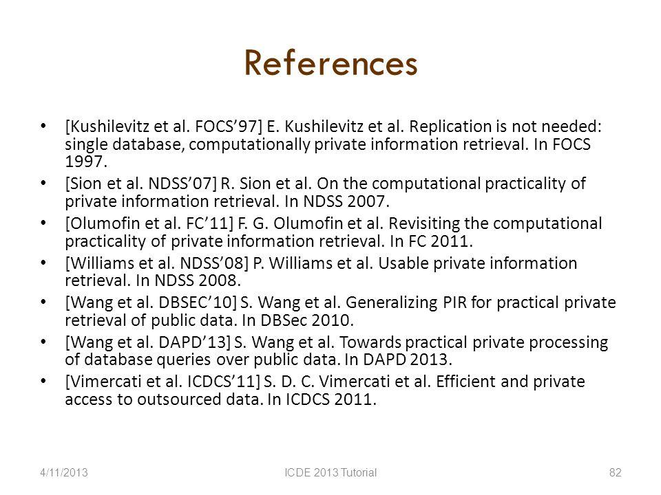 References [Kushilevitz et al. FOCS97] E. Kushilevitz et al.