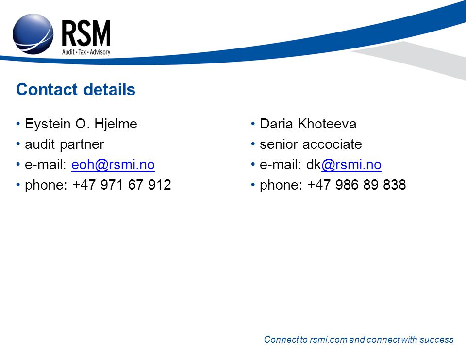 Connect to rsmi.com and connect with success Contact details Eystein O.