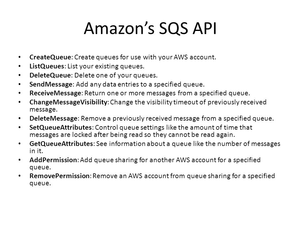 Amazons SQS API CreateQueue: Create queues for use with your AWS account.