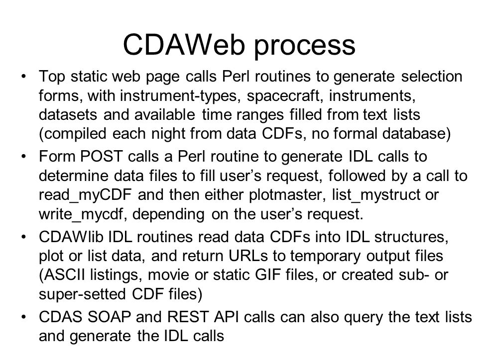 CDAWeb process Top static web page calls Perl routines to generate selection forms, with instrument-types, spacecraft, instruments, datasets and avail