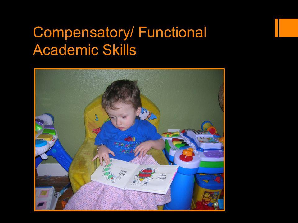 Compensatory/ Functional Academic Skills