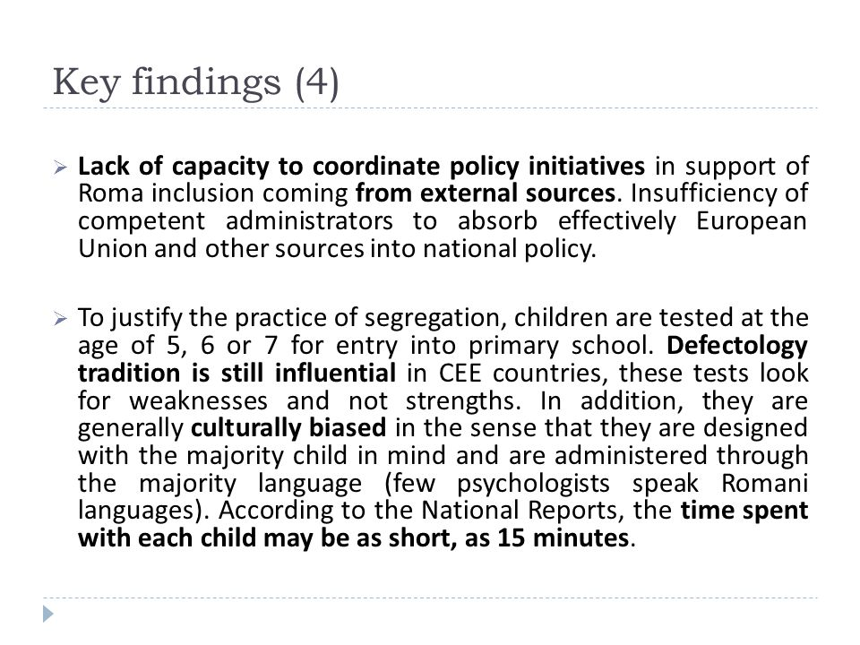 Lack of capacity to coordinate policy initiatives in support of Roma inclusion coming from external sources. Insufficiency of competent administrators