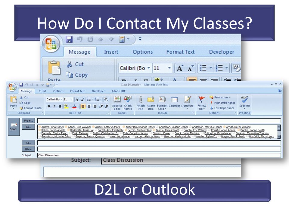 How Do I Contact My Classes? D2L or Outlook 2141.RELS.100.002