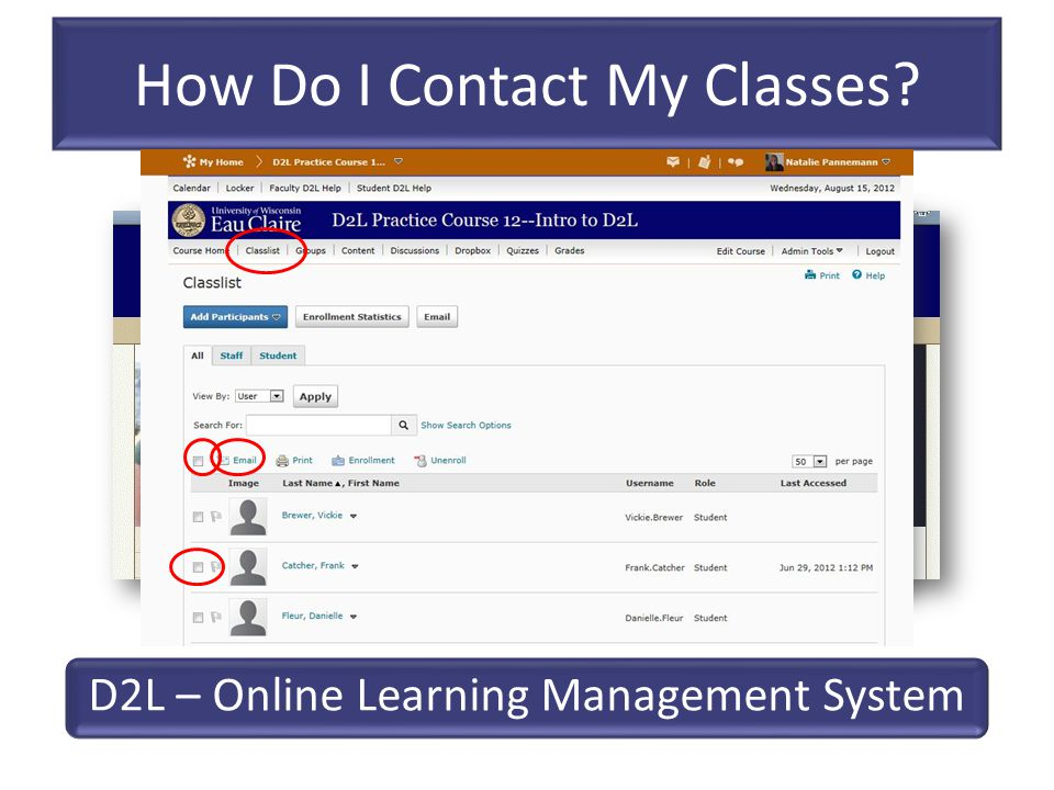 How Do I Contact My Classes? D2L – Online Learning Management System